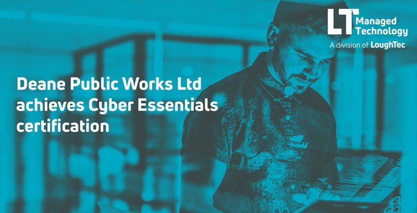 Deane-Public-Works-Cyber-Essentials